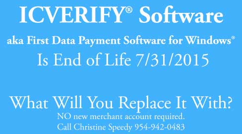 icverify first data payment systems end of life